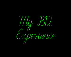 Black Square with green writing - My B12 Experience