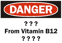 Vitamin B12 DANGER Sign