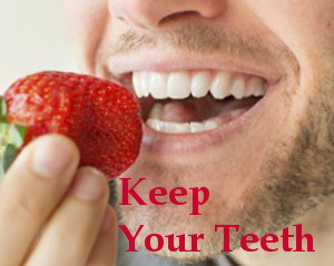 Keep Your Teeth