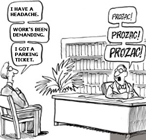 Cartoon - Prozac antidepressant prescribed for everything
